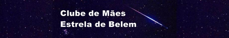 Clube de Mães                Estrela de Belém