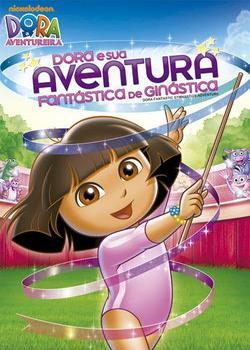 Assistir Filme Dora e Sua Aventura Fantástica de Ginástica Dublado Online