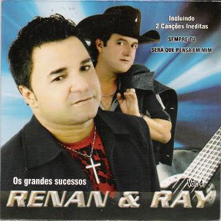 Renan e Ray - Vol.04 - Os Grandes Sucessos