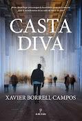 CASTA DIVA de Xavier Borrell