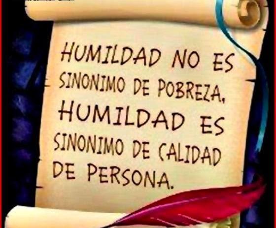 ===La humildad...=== Himildada