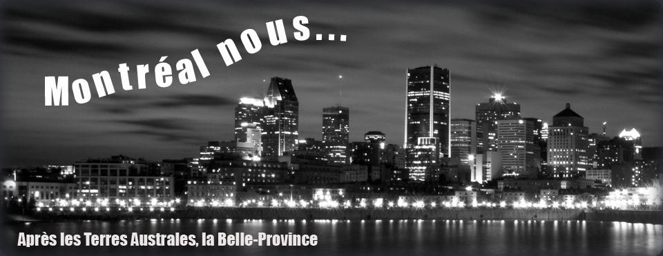 Montréal nous...