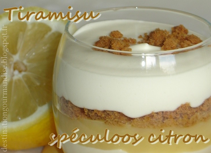Destination gourmandise tiramisu au citron et sp culoos for Chambre 13 vanille et citron