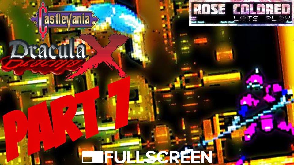 Dracula X is the remixed port of the PC-Engine game, Rondo of Blood
