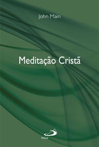 MEDITAÇÃO CRISTÃ – John Main