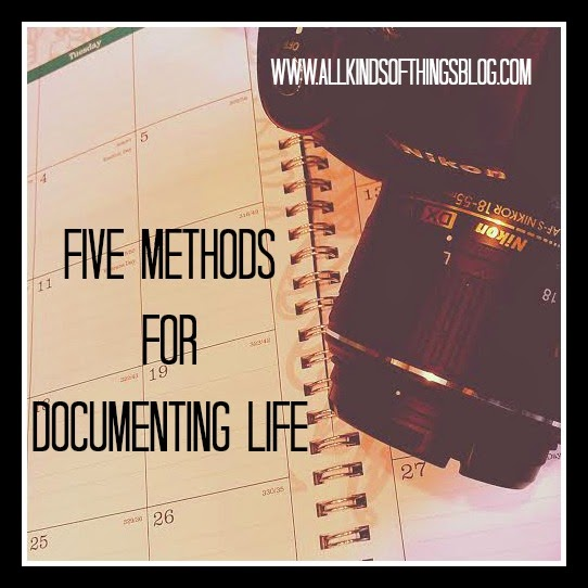 Five Methods for Documenting Life