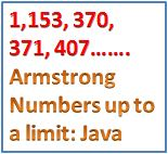 Java: Armstrong Numbers up to a Limit