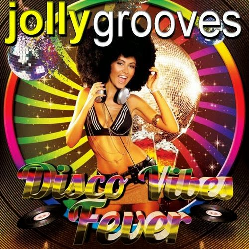 Download Jollygrooves Disco Vibes Fever Baixar cd mp3 2014