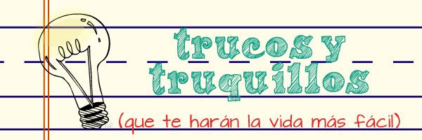 http://3.bp.blogspot.com/-D9nRWz4Xr58/UiguUZHM4vI/AAAAAAAAFVM/fU3SOzCyTDU/s1600/trucos+y+truquillos.jpg