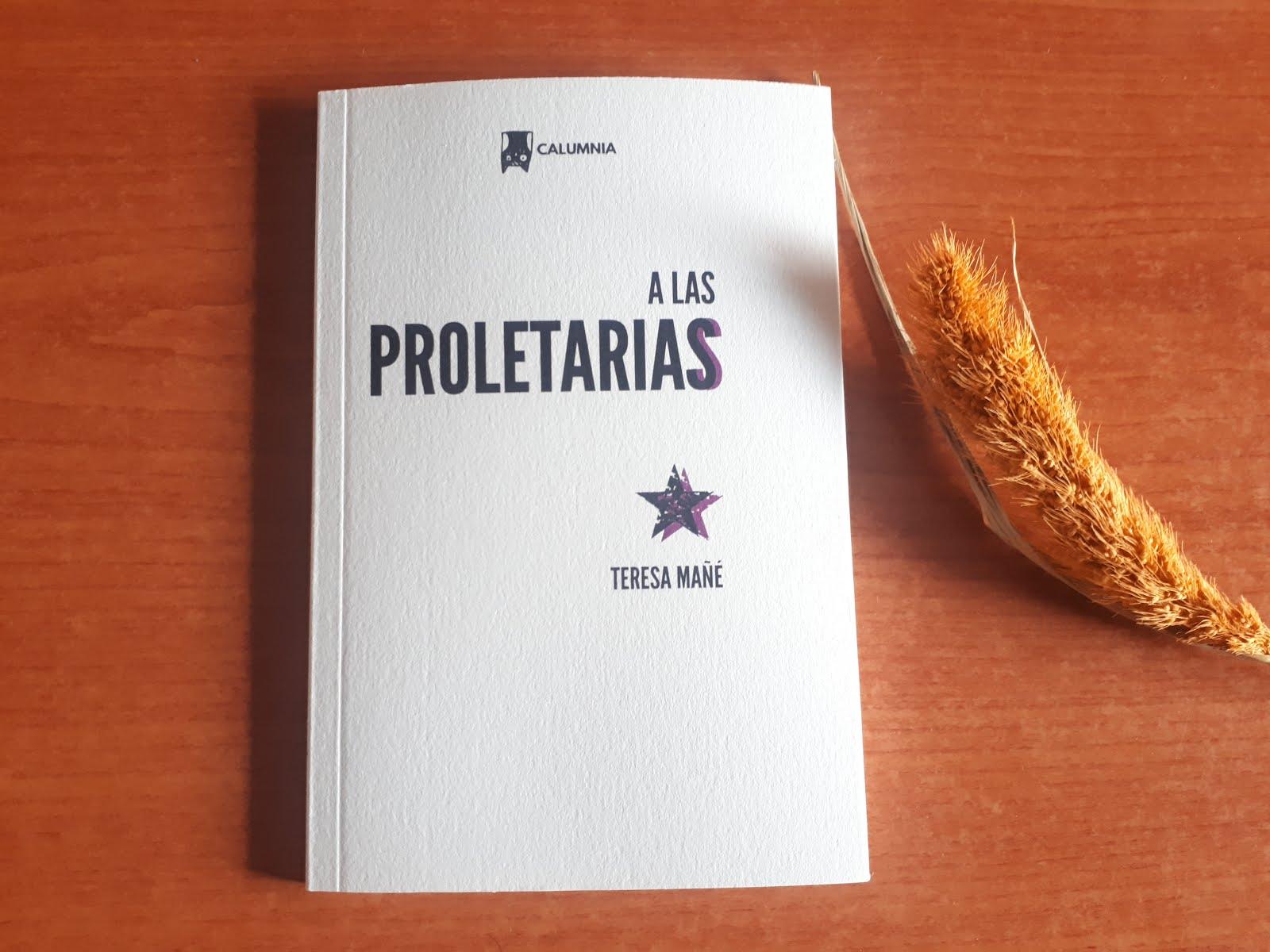 TERESA MAÑÉ, A las proletarias. Laura Vicente: Introducción
