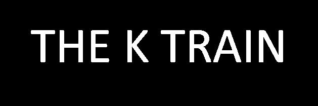 The K Train