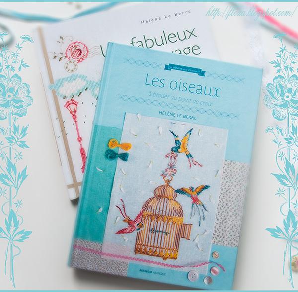Les oiseaux, Un fabuleux voyage, французские книги о вышивке