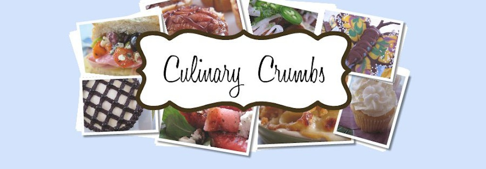 Culinary Crumbs | Recipes and Tid Bits for Life