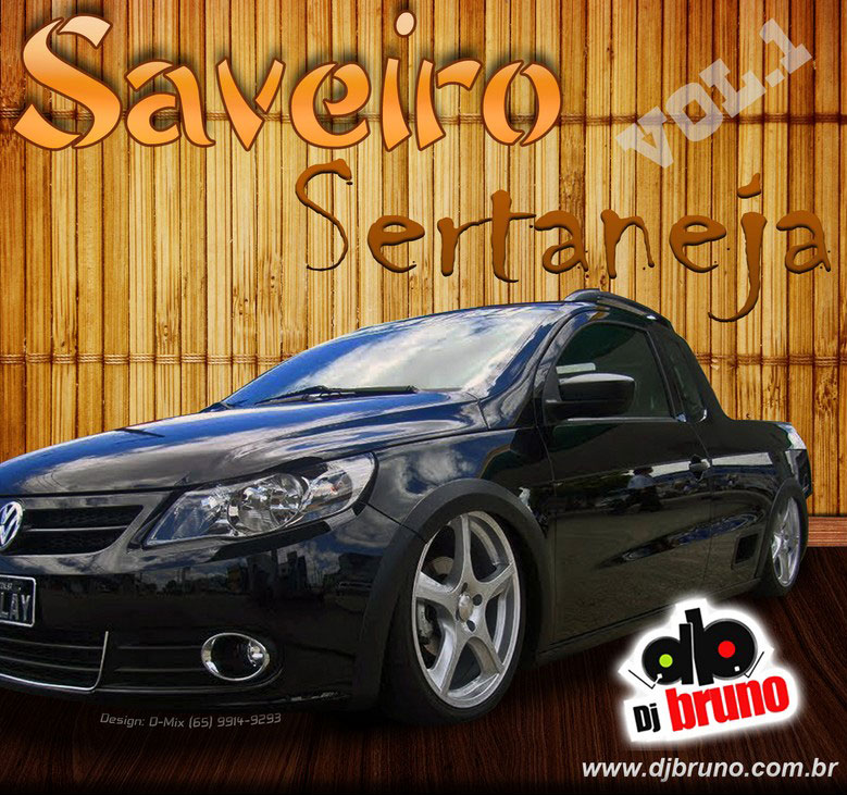Dj Bruno Granado - Saveiro Sertaneja Vol.1
