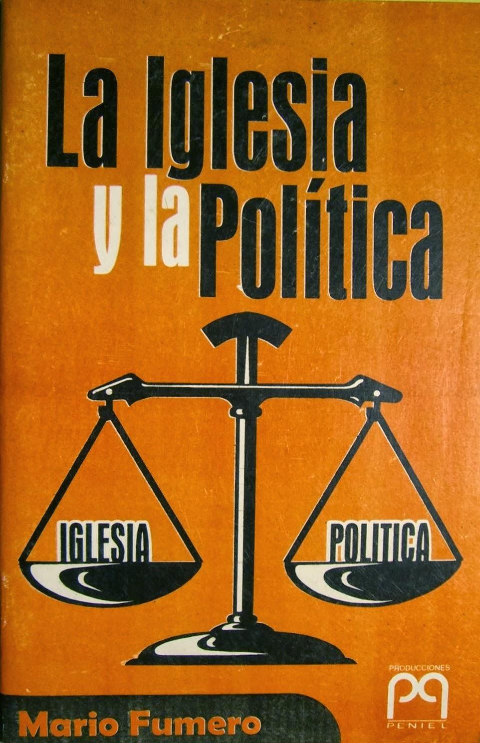Mario E. Fumero-La Iglesia y La Política-