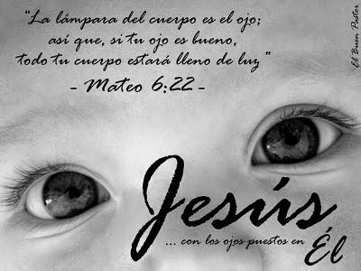 El ojo lámpara del cuerpo (Mateo 6:22-23) - Mundo Bíblico: El ...