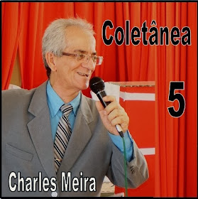 "Capa do CD ""Coletânea 5"" do cantor evangélico Charles Meira"