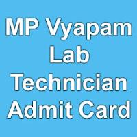 MP Vyapam Lab Technician Exam Admit Card