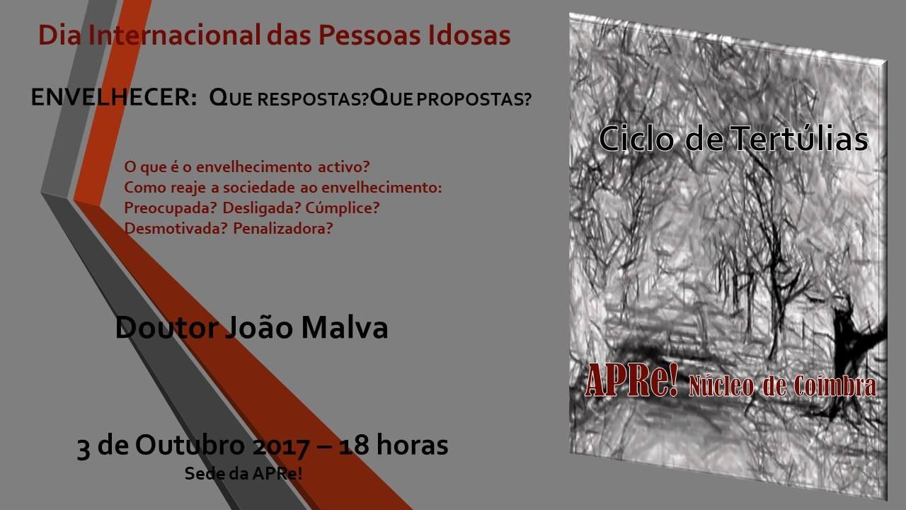 Celebração do DIA INTERNACIONAL DAS PESSOAS IDOSAS pelo O Núcleo da APRe! de Coimbra