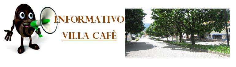INFORMATIVO VILLA CAFÈ