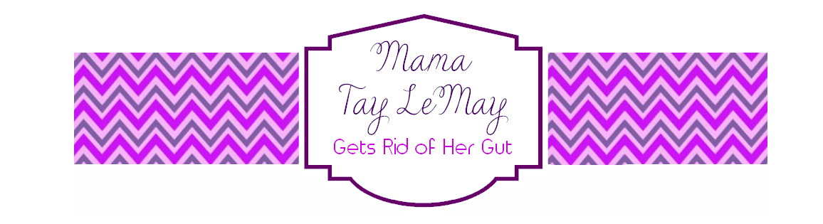 Mama Tay LeMay Gets Rid of Her Gutt