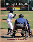 The Batter's Out (Baseball Training Manual) - Charles R. Sledge Jr. : AuthorHouse