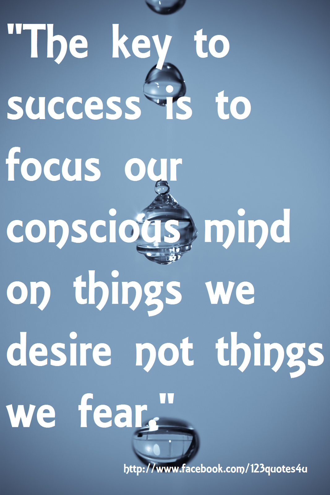 Conscious Quotes The Key To Success Is To Focus Our Conscious Mind On Things We