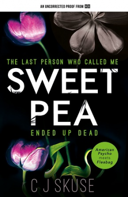 Review to come: Sweetpea by C.J. Skuse