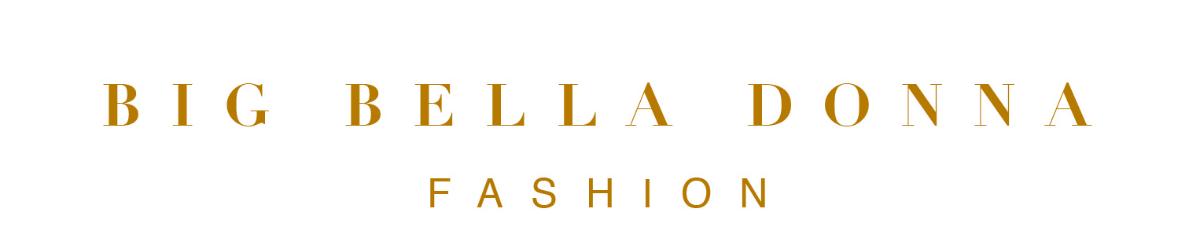 Big Bella Donna Fashion