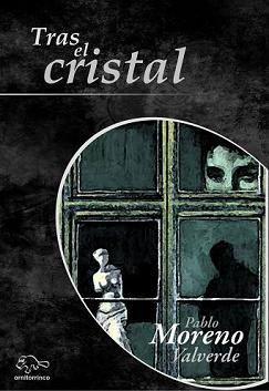 TRAS EL CRISTAL - PABLO MORENO