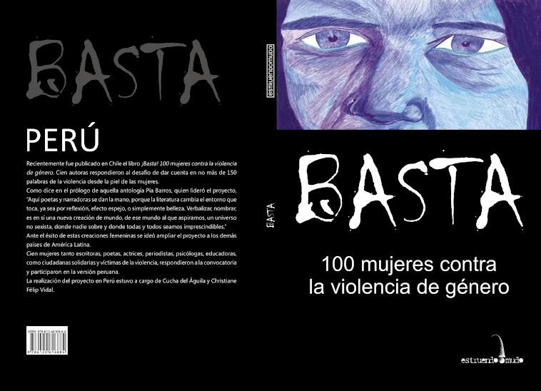 BASTA, 100 mujeres contra la violencia de género, Perú.