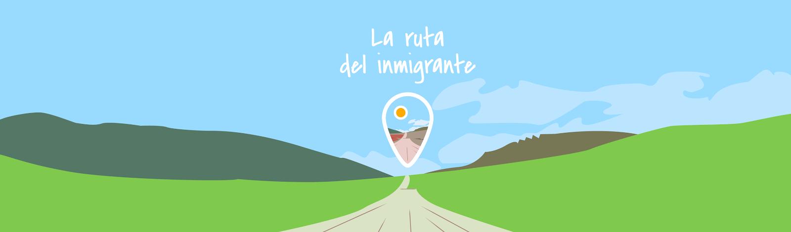 La ruta del inmigrante
