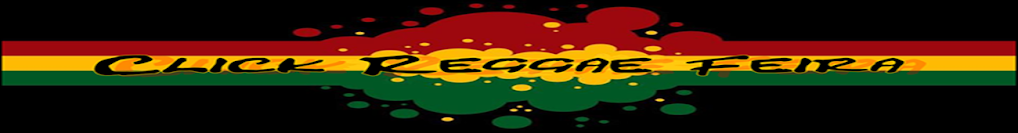 Click Reggae Feira