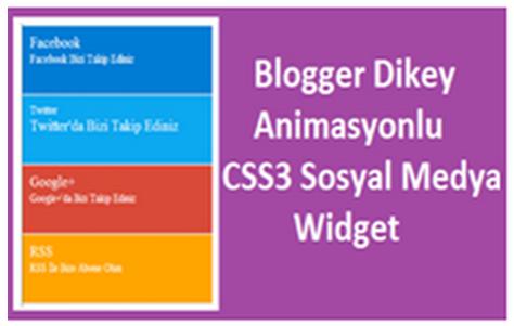 Blogger Dikey Animasyonlu CSS3 Sosyal Medya Widget
