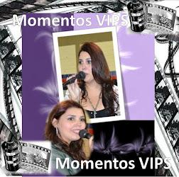 MOMENTOS VIPS