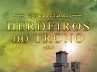 "Resenha Nacional: ""Herdeiros do Trono"" -   Vol. I - Elysanna Louzada"