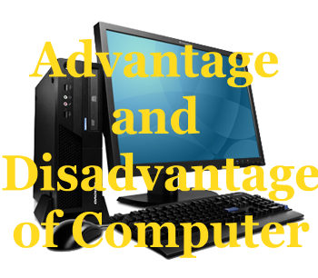 Essay on advantages and disadvantages of computer and internet