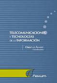"""""""Telecomunicaciones y tecnologías de la información"""""""