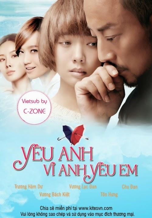 Yêu Anh Vì Anh Yêu Em (2013)