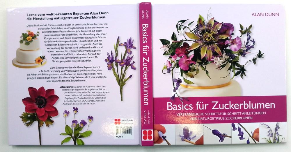 Basics für Zuckerblumen von Alan Dunn