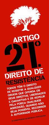 Artigigo 21; Direito de Resistência; Todos Têm o Direito de Resistir pela Força; Constituição da Republica Portuguesa; Portugal