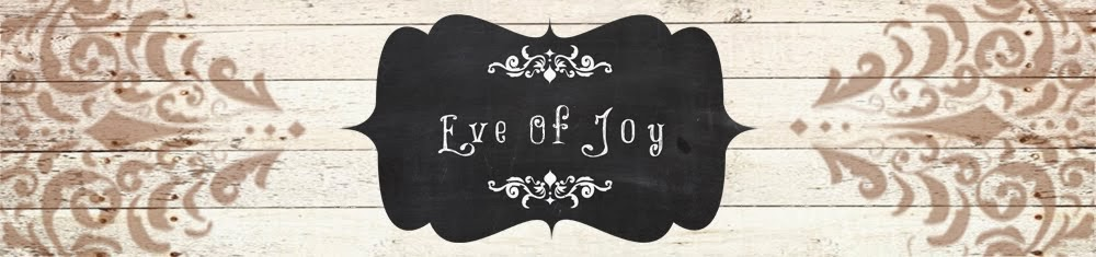 Eve Of Joy