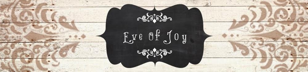 Eve Of Joy