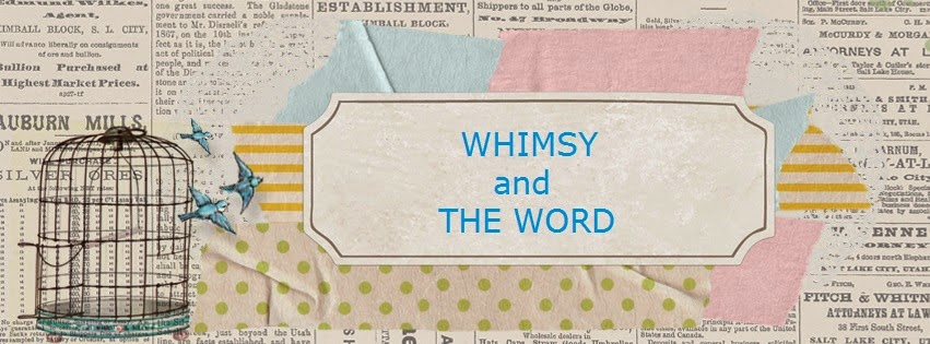 Whimsy and The Word