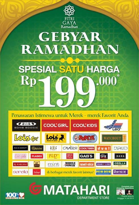Promo Harian Matahari Terbaru Spesial Satu Harga Rp 199.000 Berlaku s.d. 14 Juli 2013