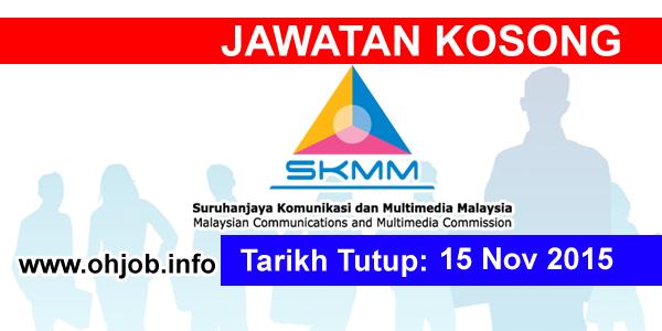 Jawatan Kerja Kosong Suruhanjaya Komunikasi Dan Multimedia Malaysia (SKMM) logo www.ohjob.info november 2015