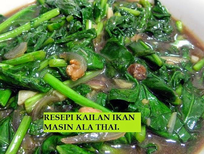 Resepi, Kailan Ikan Masin, Resepi Thai