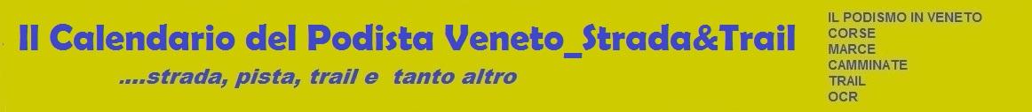 IL CALENDARIO DEL PODISTA VENETO