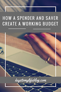 How a Spender and Saver Create a Working Budget | Keys to My Life