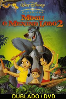 Assistir Mogli O Menino Lobo 2 Dublado 2003